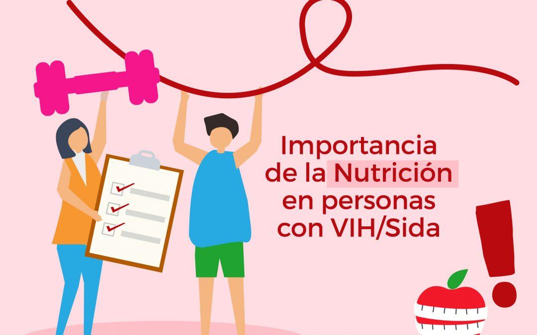 ¿Por qué es importante la nutrición para las personas con el VIH?
